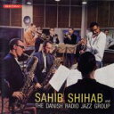 艺人名: S - Sahib Shihab サヒブシハブ / Sahib Shihab And The Danish Radio Jazz Group 【CD】