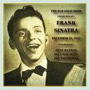 艺人名: F - Frank Sinatra フランクシナトラ / Old Gold Show Presented By Frank Sinatra: March 13 輸入盤 【CD】