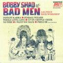 藝人名: B - Bobby Shad And The Bad Men / 65 Piece Rock Workshop  【CD】