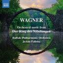 作曲家名: Wa行 - Wagner ワーグナー / 『ニーベルングの指環』管弦楽曲集 ジョアン・ファレッタ&バッファロー・フィル 輸入盤 【CD】