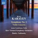 作曲家名: Ka行 - カラーエフ、カラ(1918-1982) / 交響曲第1番、ヴァイオリン協奏曲 ドミトリー・ヤブロンスキー&キエフ・ヴィルトゥオージ交響楽団、ヤンナ・ガンデルマン 輸入盤 【CD】