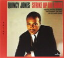 Artist Name: Q - Quincy Jones クインシージョーンズ / Strike Up The Band 輸入盤 【CD】
