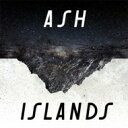 Artist Name: A - Ash アッシュ / Islands 輸入盤 【CD】