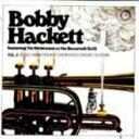 艺人名: B - Bobby Hackett ボビーハケット / Live At The Roosevelt Grill Vol.3 【CD】