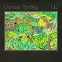 Artist Name: U - 【送料無料】 Ultimate Painting / Up 輸入盤 【CD】