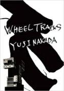 中田裕二 ナカダユウジ / WHEEL TRACKS 【DVD】
