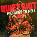 Quiet Riot クワイエットライオット / Highway To Hell 【LP】