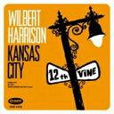 艺人名: W - Wilbert Harrison / Kansas City 【CD】