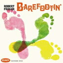藝人名: R - Robert Parker / Barefootin' 【CD】