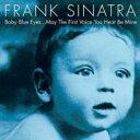 艺人名: F - Frank Sinatra フランクシナトラ / Baby Blue Eyes 輸入盤 【CD】