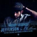 艺人名: J - Jefferson 'n Chillow / Muddy Grounds 輸入盤 【CD】