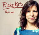 Artist Name: R - 【送料無料】 Rieke Katz / That's Me 輸入盤 【CD】