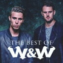 艺人名: W - W & W / All The Hits 【CD】