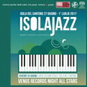 藝人名: V - 【送料無料】 Venus All Stars / Venusjazz Night ・isola Jazz Festival 2017 Highlight 【SACD】