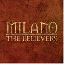 藝人名: M - Milano Constantine / Believers 輸入盤 【CD】