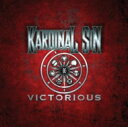藝人名: K - Kardinal Sin / Victorious 輸入盤 【CD】