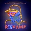 Revamp: Reimagining The Songs Of Elton John And Bernie Taupin 輸入盤 【CD】