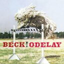 Artist Name: B - BECK ベック / O De Lay 輸入盤 【CD】