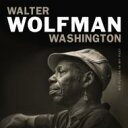 Artist Name: W - Walter Washington (Walter Wolfman Washington) / My Future Is My Past 輸入盤 【CD】