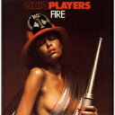 Artist Name: O - Ohio Players オハイオプレイヤーズ / Fire 【CD】