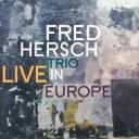 艺人名: F - Fred Hersch フレッドハーシュ / Live In Europe (帯・解説付き国内盤仕様輸入盤) 輸入盤 【CD】