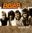 Artist Name: B - 【送料無料】 Briar (Rock) / Reach Out: The 1988 Lost Album 輸入盤 【CD】