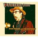 Artist Name: W - 【送料無料】 Webb Wilder / Powerful Stuff 輸入盤 【CD】