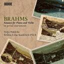 Brahms ブラームス / ヴァイオリン・ソナタ第1番、第2番、第3番 シルッカ=リーサ・カーキネン=ピルク、トゥイヤ・ハッキラ 輸入盤 ..