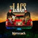 艺人名: L - 【送料無料】 Lacs / Dirt Rock 輸入盤 【CD】