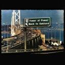 【送料無料】 Tower Of Power タワーオブパワー / Back To Oakland 【紙ジャケット/SHM-CD】 【SHM-CD】