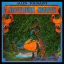 艺人名: A - Allen Toussaint アラントゥーサン / Southern Nights 【紙ジャケット/SHM-CD】 【SHM-CD】