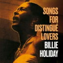 Artist Name: B - Billie Holiday ビリーホリディ / Songs For Distingue Lovers / Body And Soul 輸入盤 【CD】