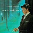 艺人名: F - Frank Sinatra フランクシナトラ / In The Wee Wee Small Hours 輸入盤 【CD】