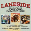 Artist Name: L - 【送料無料】 Lakeside レイクサイド / Shot Of Love / Rough Riders / Fantastic Voyage 輸入盤 【CD】