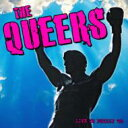 艺人名: Q - 【送料無料】 Queers / Live In Philly 06' (CD+DVD) 輸入盤 【CD】