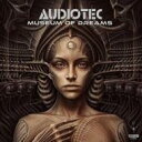 Artist Name: A - 【送料無料】 Audiotec / Museum Of Dreams 輸入盤 【CD】