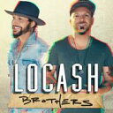Locash / Brothers 輸入盤 【CD】