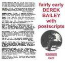 【送料無料】 Derek Bailey デレクベイリー / Fairly Early With Postscripts 輸入盤 【CD】