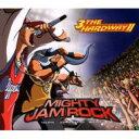 艺人名: Ma行 - 【送料無料】 MIGHTY JAM ROCK マイティージャムロック / 3 The Hardway 2 Second 【CD】