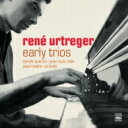 Artist Name: R - 【送料無料】 Rene Urtreger ルネユルトルジェ / Early Trios 1954-1957 輸入盤 【CD】