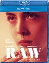 RAW 少女のめざめ ブルーレイ+DVDセット 【BLU-RAY DISC】