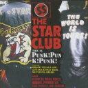 艺人名: Sa行 - 【送料無料】 THE STAR CLUB スタークラブ / PUNK! PUNK! PUNK! + 12 TRACKS (HQ-CD EDITION) 【Hi Quality CD】