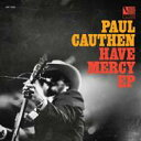 藝人名: P - Paul Cauthen / Have Mercy 輸入盤 【CD】