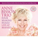 Artist Name: A - 【送料無料】 Anne Bisson / Four Seasons In Jazz: Live At Bernie's 輸入盤 【CD】