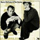 艺人名: B - 【送料無料】 Barry Mcguire / Doctor / Barry Mcguire And The Doctor 輸入盤 【CD】