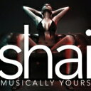 藝人名: S - Shai / Musically Yours (Bonus Tracks) 輸入盤 【CD】