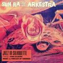藝人名: S - Sun Ra サンラ / Jazz In Silhouette / Sound Sun Pleasure! 輸入盤 【CD】