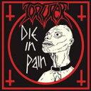 藝人名: T - 【送料無料】 Torturer / Die In Pain 輸入盤 【CD】
