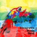 Artist Name: I - 【送料無料】 Immigrant's Bossa Band イミグランツ ボッサ バンド / Immigrant's Bossa Band (2CD) 【CD】