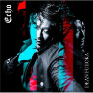 DEAN FUJIOKA / Echo 【CD Maxi】